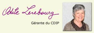 Odile Lerebourg, gérante du CDIP.