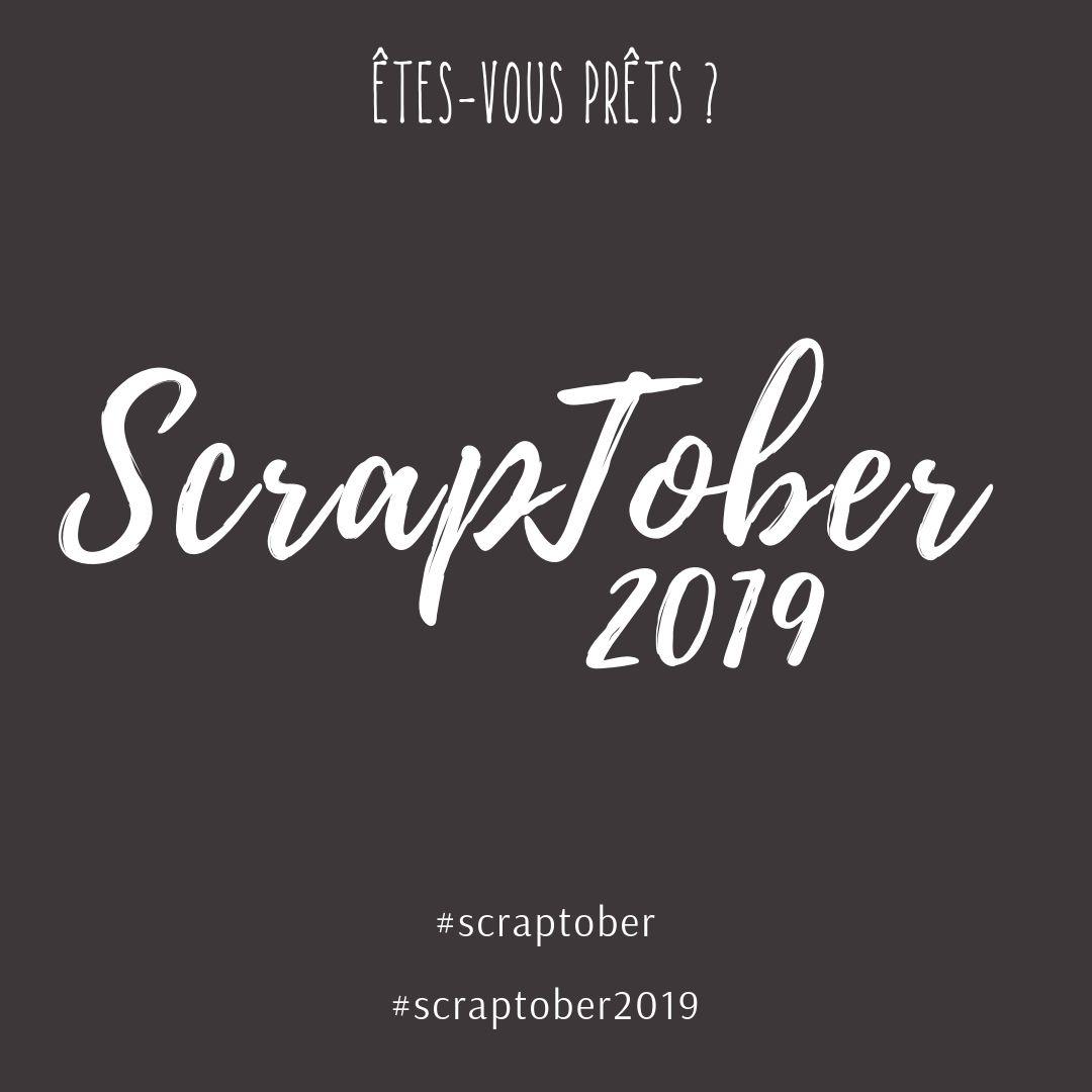 ScrapTober 2019